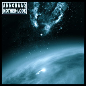 Annoraaq - Mother-Lode